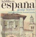 Libros antiguos: LA BIBLIA EN ESPAÑA DE GEORGE BARROW. Lote 134902882