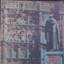 Libros antiguos: HISTORIA DE LA UNIVERSIDAD ESPAÑOLA DE ALBERTO JIMENEZ FRAU. Lote 134903550