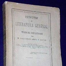 Libros antiguos: PRINCIPIOS DE LITERATURA GENERAL Ó TEORÍA DEL ARTE LITERARIO.(1874). Lote 136087230
