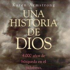 Libros antiguos: UNA HISTORIA DE DIOS. KAREN ARMSTRONG.. Lote 136094246