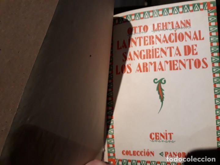 LA INTERNACIONAL SANGRIENTA DE LOS ARMAMENTOS (LEHMAN, OTTO) - CENIT 1929 - 1ª ED (Libros antiguos (hasta 1936), raros y curiosos - Literatura - Ensayo)