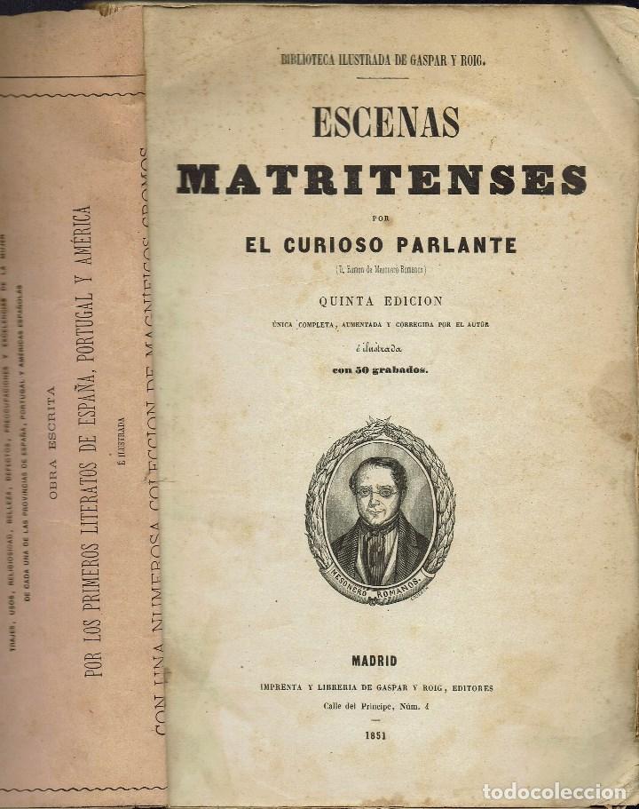 ESCENAS MATRITENSES, POR RAMÓN DE MESONERO ROMANOS. AÑO 1851. (11.8) (Libros antiguos (hasta 1936), raros y curiosos - Literatura - Ensayo)