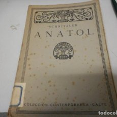 Libros antiguos: SCHNITZLER - ANATOL. Lote 139279594