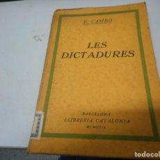 Libros antiguos: F. CAMBÓ - LES DICTADURES. Lote 139280010
