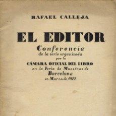 Libros antiguos: EL EDITOR, POR RAFAEL CALLEJA. AÑO 1922. (11.8). Lote 139682438