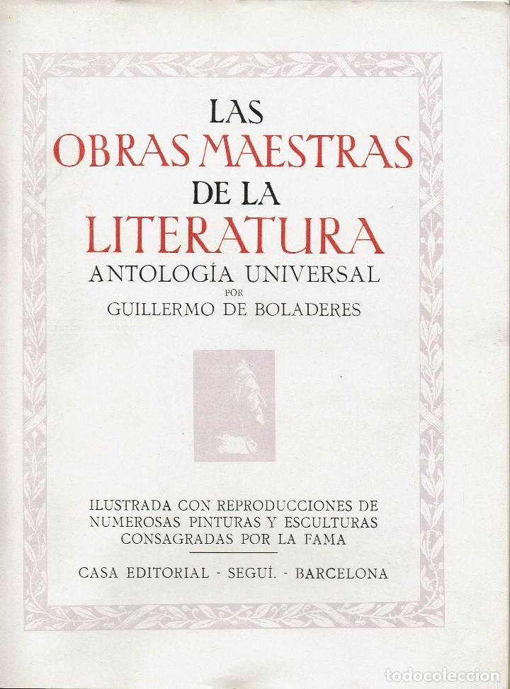 Libros antiguos: LAS OBRAS MAESTRAS DE LA LITERATURA.ANTOLOGÍA UNIVERSAL,DE GUILLERMO DE BOLADERES.TOMO I. 192?(11.8) - Foto 3 - 139991794
