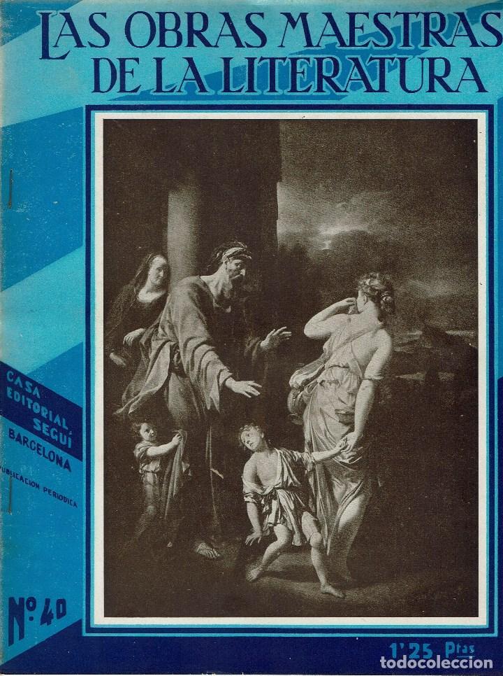 Libros antiguos: LAS OBRAS MAESTRAS DE LA LITERATURA.ANTOLOGÍA UNIVERSAL,DE GUILLERMO DE BOLADERES.TOMO I. 192?(11.8) - Foto 7 - 139991794