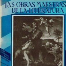 Libros antiguos: LAS OBRAS MAESTRAS DE LA LITERATURA. ANTOLOGÍA UNIVERSAL,DE GUILLERMO DE BOLADERES.TOMOII.192?(11.8). Lote 140124878