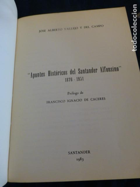 Libros antiguos: APUNTOS HISTORICO DEL SANTANDER ALFONSINO J. ALBERTO VALLEJO SANTANDER 1983 - Foto 2 - 140875986