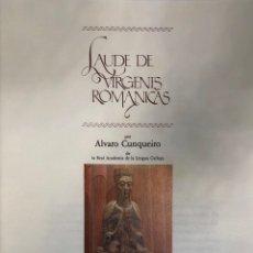 Libros antiguos: ALVARO CUNQUEIRO. LAUDE DE VÍRGENES ROMÁNICAS. BARCELONA, ROCA-RADIADORES, 1979. NUMERADO. Lote 141536330