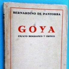 Libros antiguos: GOYA, ENSAYO BIOGRÁFICO Y CRÍTICO. Lote 141614138