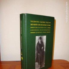 Livres anciens: REVISIÓN DE EUGENIO D'ORS - VICENTE CACHO VIU - QUADERNS CREMA, MUY BUEN ESTADO. Lote 143066410