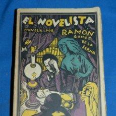 Libros antiguos: (MLIT) RAMON GOMEZ DE LA SERNA - EL NOVELISTA , EDT SEMPERE VALENCIA 1923. Lote 144263962