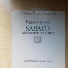 Libros antiguos: PAGINAS DE ERNESTO SABATO (ESCRITORES ARGENTINOS DE HOY). CELTIA ED. TAPA BLANDA.. Lote 144474814