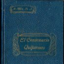 Libros antiguos: MIR Y NOGUERA : EL CENTENARIO QUIJOTESCO (SAENZ DE JUBERA, 1905) QUIJOTE. Lote 144987214