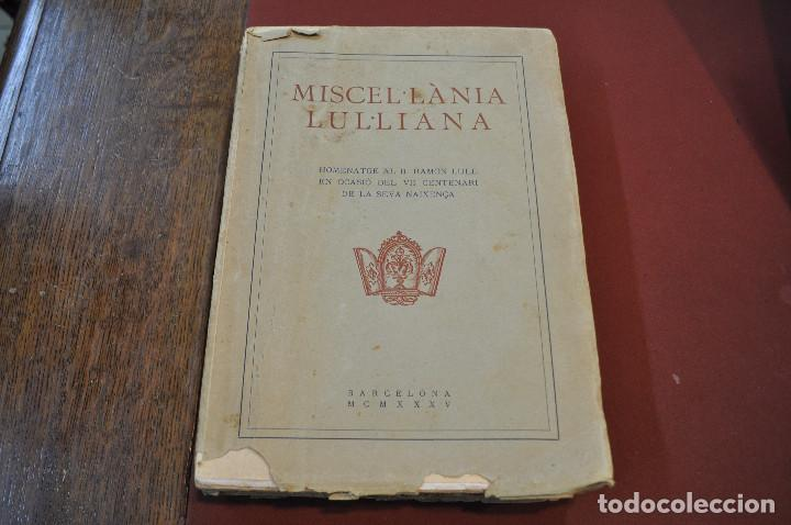 MISCEL·LÀNIA LUL·LIANA - HOMENATGE AL B. RAMON LULL (LLULL) ACLM (Libros antiguos (hasta 1936), raros y curiosos - Literatura - Ensayo)