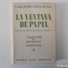 Libros antiguos: LIBRERIA GHOTICA. DIAZ-PLAJA. LA VENTANA DE PAPEL.ENSAYOS SOBRE EL FENÓMENO LITERARIO.1939. Lote 145207734