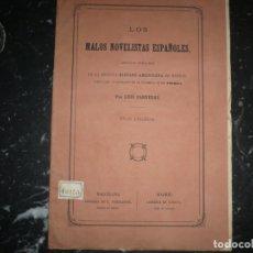Libros antiguos: LOS MALOS NOVELISTAS ESPAÑOLES LUIS CARRERAS 1867 BARCELONA . Lote 145550766