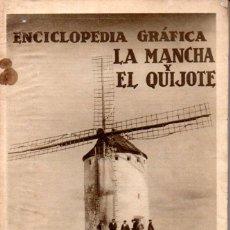 Libros antiguos: ÁNGEL DOTOR : ENCICLOPEDIA GRÁFICA LA MANCHA Y EL QUIJOTE (1930). Lote 145871290