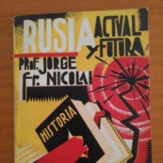 Libros antiguos: RUSIA ACTUAL Y FUTURA. JORGE FR. NICOLAI. Lote 147444934
