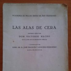 Libros antiguos: LAS ALAS DE CERA. VICTORIO MACHO. Lote 147459830