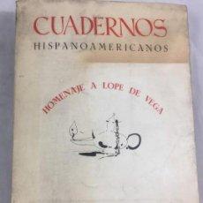 Libros antiguos: CUADERNOS HISPANOAMERICANOS. MAYO - JUNIO 1963. Nº 161-162. HOMENAJE A LOPE DE VEGA. Lote 147655254