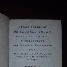 Libros antiguos: OBRAS SELECTAS DE EDUARDO YOUNG (1ª ED.) - 3 TOMOS (1789-1797-1804) + EL SABIO EN LA SOLEDAD (1807). Lote 147767214