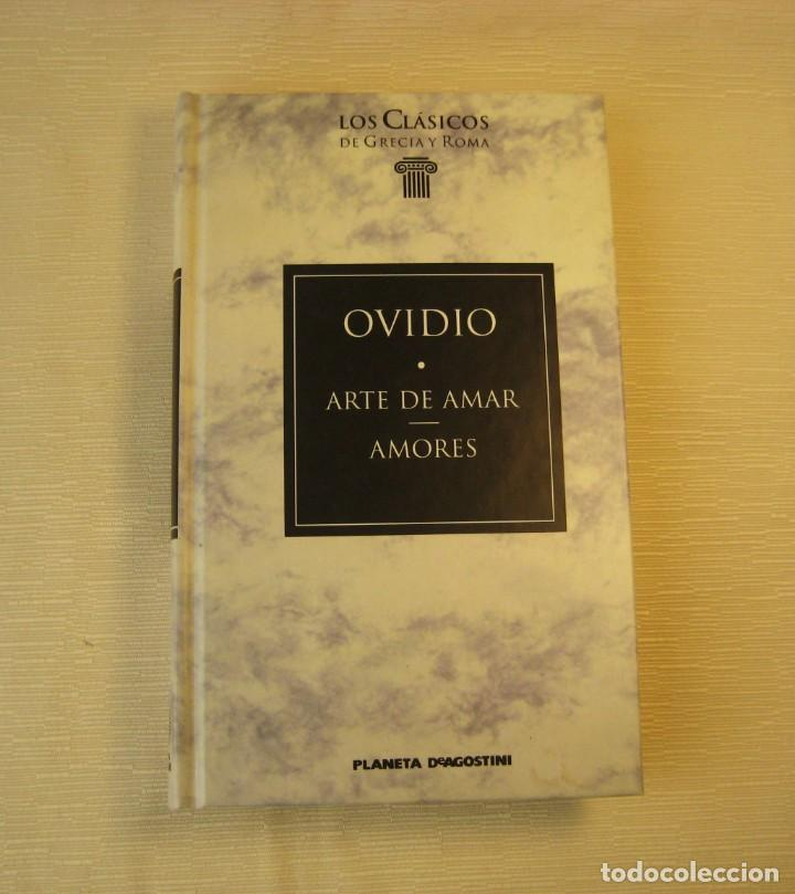 EL ARTE DE AMAR. AMORES. OVIDIO. (Libros antiguos (hasta 1936), raros y curiosos - Literatura - Ensayo)