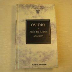 Libros antiguos: EL ARTE DE AMAR. AMORES. OVIDIO.. Lote 148015174