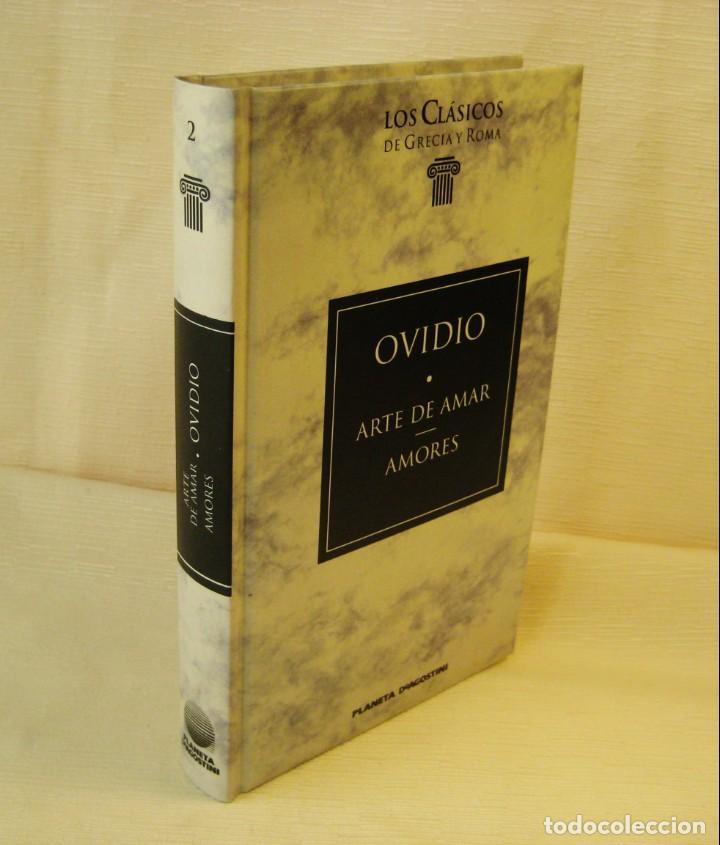 Libros antiguos: EL ARTE DE AMAR. AMORES. OVIDIO. - Foto 2 - 148015174