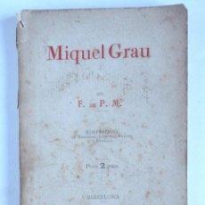 Livres anciens: MIQUEL GRAU - F. DE P. M. - 1894 BARCELONA. Lote 148851774