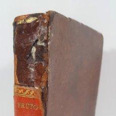 Libros antiguos: EL FRUTO DE MIS LECTURAS O MÁXIMAS Y SENTENCIAS MORALES Y POLÍTICAS. MADRID. 1805.. Lote 149927110