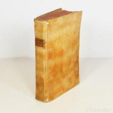 Libros antiguos: DISCURSO SOBRE LAS TRAGEDIAS ESPAÑOLAS (1750) - AGUSTÍN GABRIEL DE MONTIANO Y LUYANDO (1697-1764).. Lote 149949814