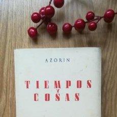 Libros antiguos: AZORÍN. TIEMPOS Y COSAS. ZARAGOZA, 1929.. Lote 150525330