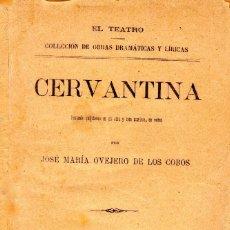 Libros antiguos: CERVANTINA FANTASÍA QUIJOTESCA. JOSÉ MARÍA OVEJERO DE LOS COBOS. AÑO 1892. QUIJOTE. Lote 151145570