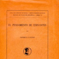 Libros antiguos: EL PENSAMIENTO DE CERVANTES. AMERICO CASTRO. Lote 151146082