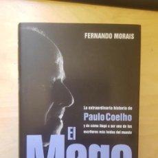 Libros antiguos: EL MAGO (LA EXTRAORDINARIA HISTORIA DE PAULO COELHO) - FERNANDO MORAIS. PLANETA. 2008. Lote 152408538