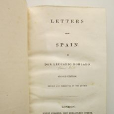 Libros antiguos: JOSÉ MARÍA BLANCO WHITE. LETTERS FROM SPAIN. 2ª ED. LONDON: HENRY COLBURN AND CO, 1825. Lote 152499234