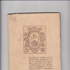 Libros antiguos: DISCURSOS LEIDOS EN LA RECEPCION DE D. AGUSTIN DEL SANZ EL 24-6-1936 Y CONTESTADOS POR J. M. PEMAN.. Lote 153952222
