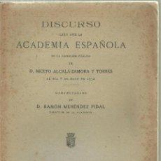 Libros antiguos: 1596.- DISCURSO LEIDO DEN LA RECEPCION DE NICETO ALCALA ZAMORA -CONTESTACION DE R.MENENDEZ PELAYO. Lote 154103018