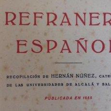 Libros antiguos: REFRANERO ESPAÑOL. RECOPILACION DE HERNAN NUÑEZ, PUBLICADA EN 1555. EDITORIAL PROMETEO.. Lote 154214790