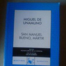 Libros antiguos: SAN MANUEL BUENO, MARTIR - MIGUEL DE UNAMUNO. Lote 154509430