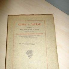 Libros antiguos: COSER Y CANTAR. APUNTES PARA UNA FIGURA DE MUJER RODRÍGUEZ MARÍN INTONSO. Lote 154657390