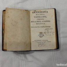 Libros antiguos: ORTOGRAFIA DE LA LENGUA CASTELLANA COMPUESTA POR LA REAL ACADEMIA ESPAÑOLA 1795. Lote 154837746