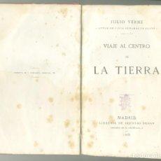 Libros antiguos: JULIO VERNE. VIAJE AL CENTRO DE LA TIERRA. 1ª EDICIÓN: 1868. Lote 155763890