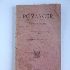Libros antiguos: ROMANCER POPULAR CATALÀ - ALI-BEN-NOAB-TUN - 1900. Lote 155840890