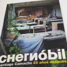 Libros antiguos: CHERNOBIL 25 AÑOS DESPUÉS . Lote 155960802