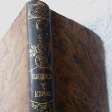 Libros antiguos: L- 5309. COLECCION DE TROZOS DE ELOCUENCIA Y MORAL. EN PROSA Y VERSO. J. FIGUERAS Y PEY. AÑO 1896.. Lote 156296330