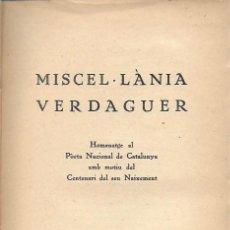 Libros antiguos: MISCEL·LÀNIA VERDAGUER. PARIS : RAGASOL, 1946. 21X16CM. 231 P.. Lote 156322586
