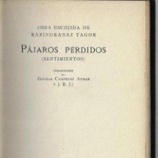 Libros antiguos: PÁJAROS PERDIDOS (SENTIMIENTOS) - RABINDRANAZ TAGOR - SIGNO, 1934. Lote 158583638